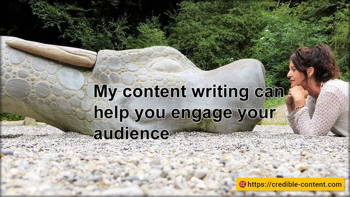 My content writing can help you engage your audience